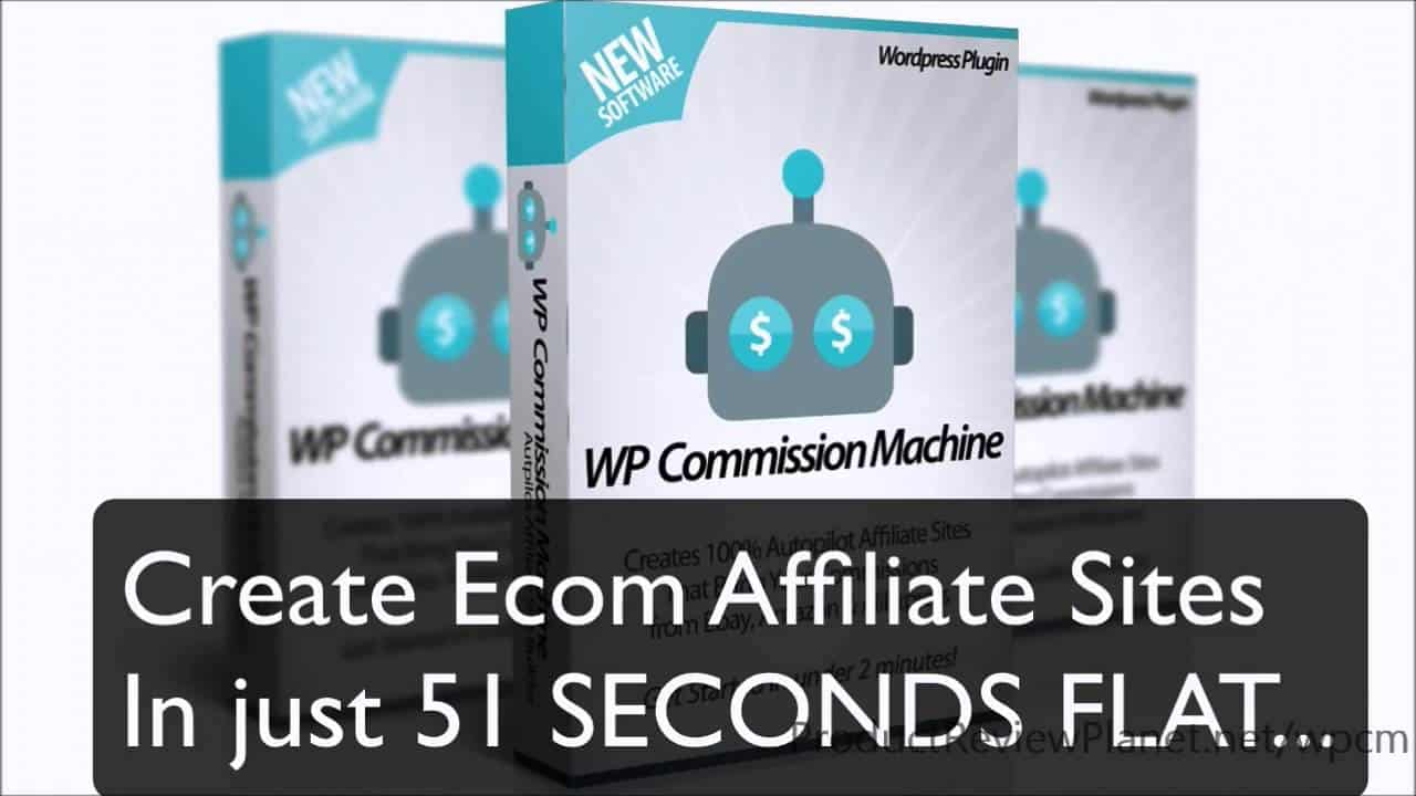 WP Commission Machine Review – Passive Income from AliExpress, Ebay & Amazon 1